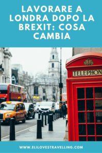 Lavorare a Londra dopo la Brexit: cosa cambia 3