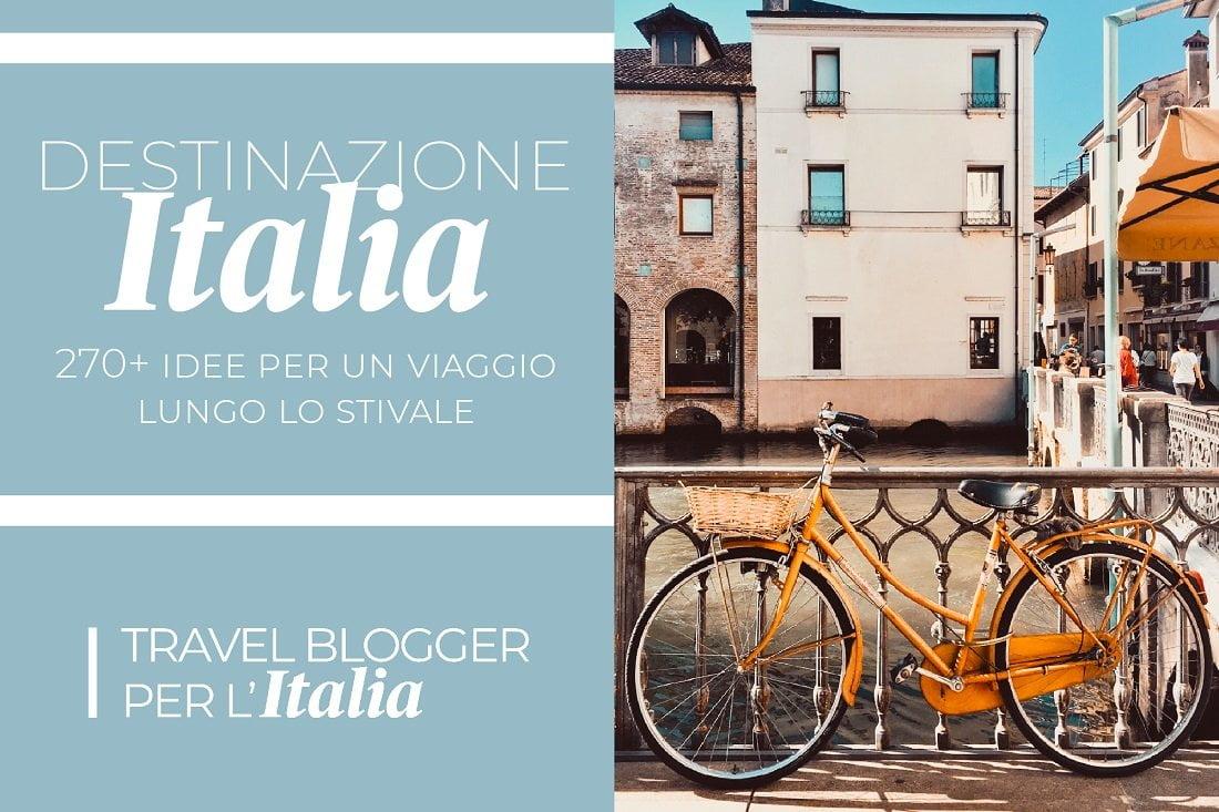 Travel Blogger per l'Italia_destinazione Italia