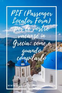 PLF per le vostre vacanze in Grecia: come e quando compilarlo 4