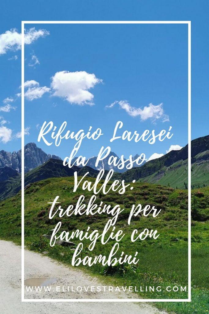 Rifugio Laresei da Passo Valles: trekking per famiglie con bambini 1