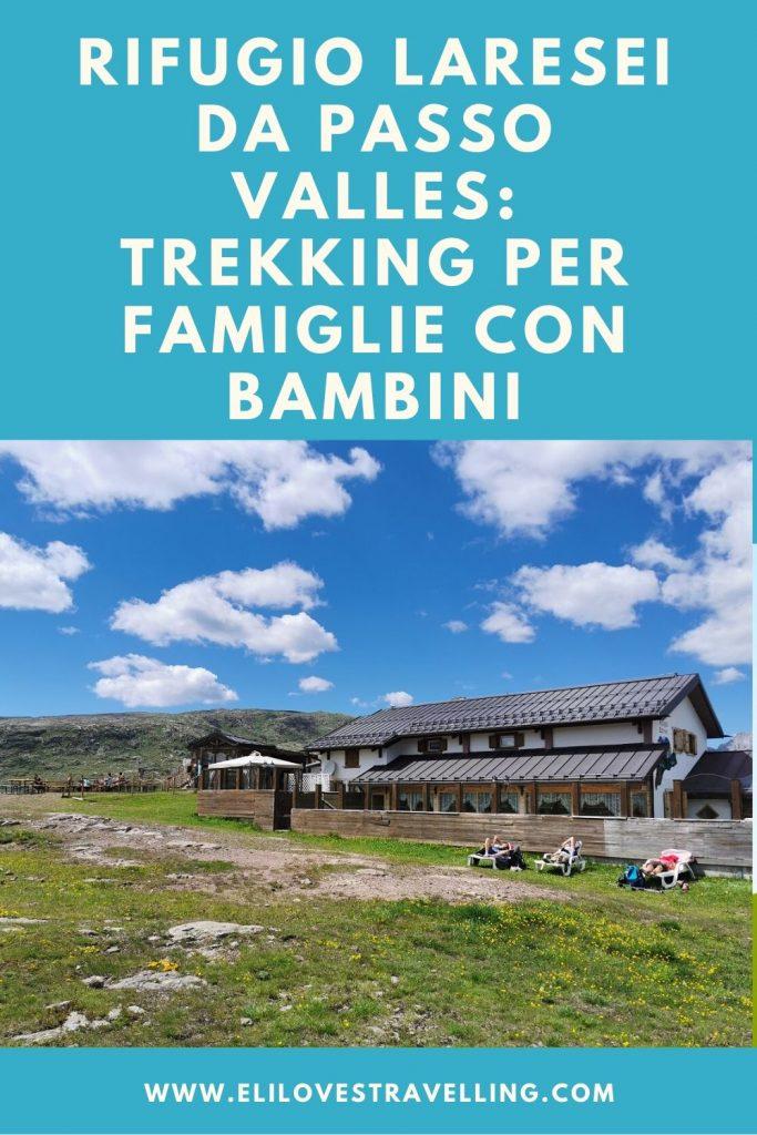 Rifugio Laresei da Passo Valles: trekking per famiglie con bambini 2
