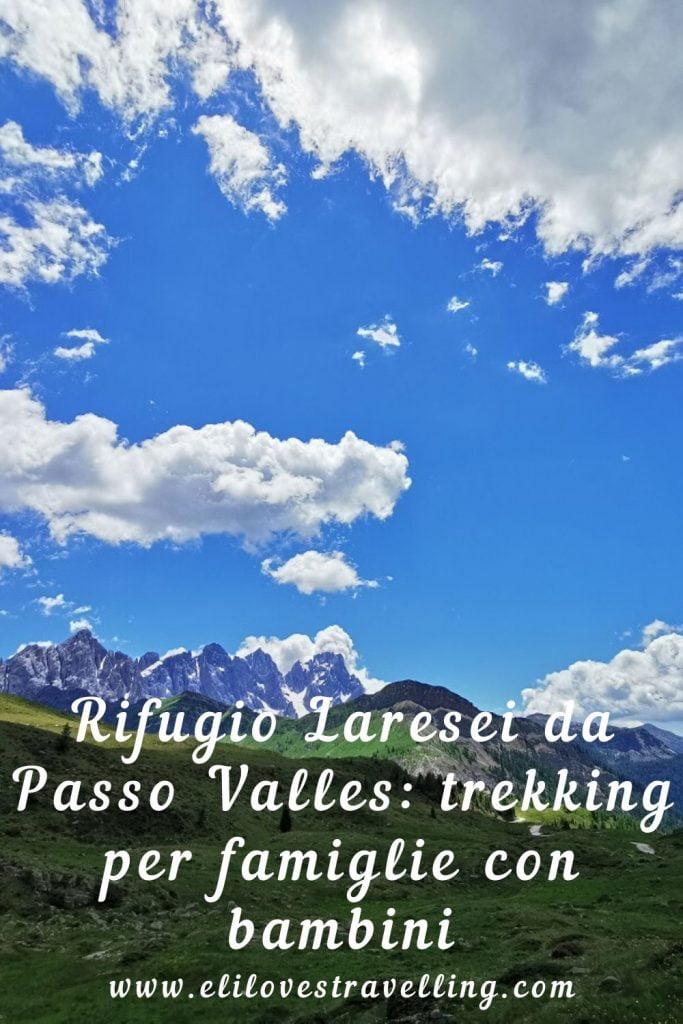Rifugio Laresei da Passo Valles: trekking per famiglie con bambini 3