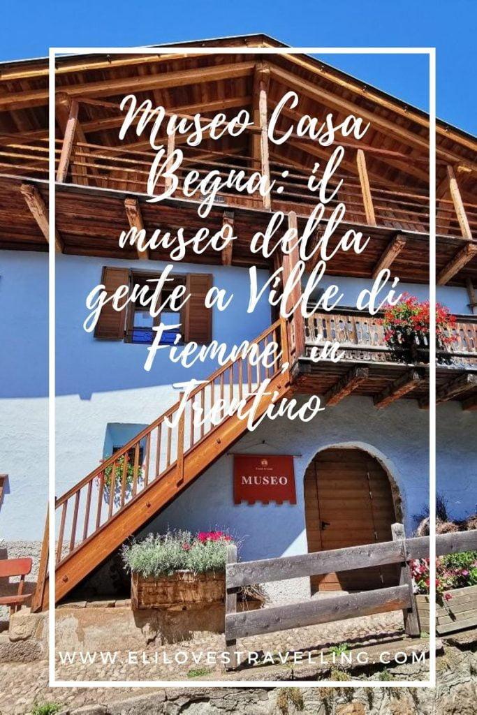 Museo Casa Begna: il museo della gente a Ville di Fiemme, in Trentino 3