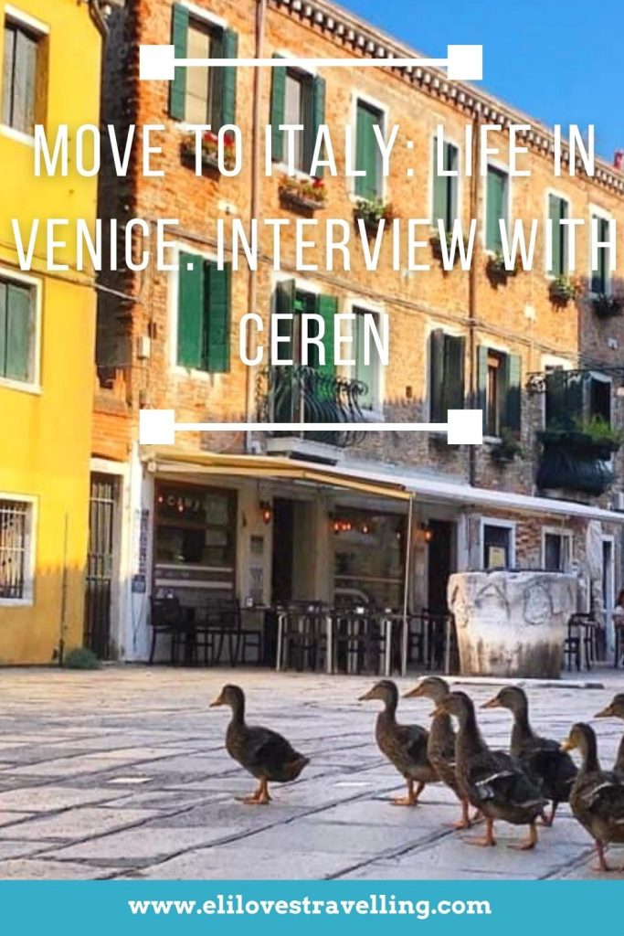 Move to Italy: life in Venice. Interview with Ceren 3
