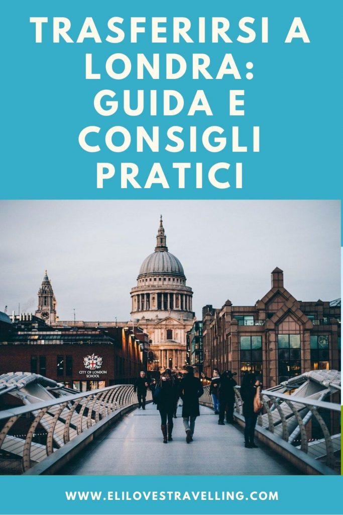 Trasferirsi a Londra: guida e consigli pratici 4