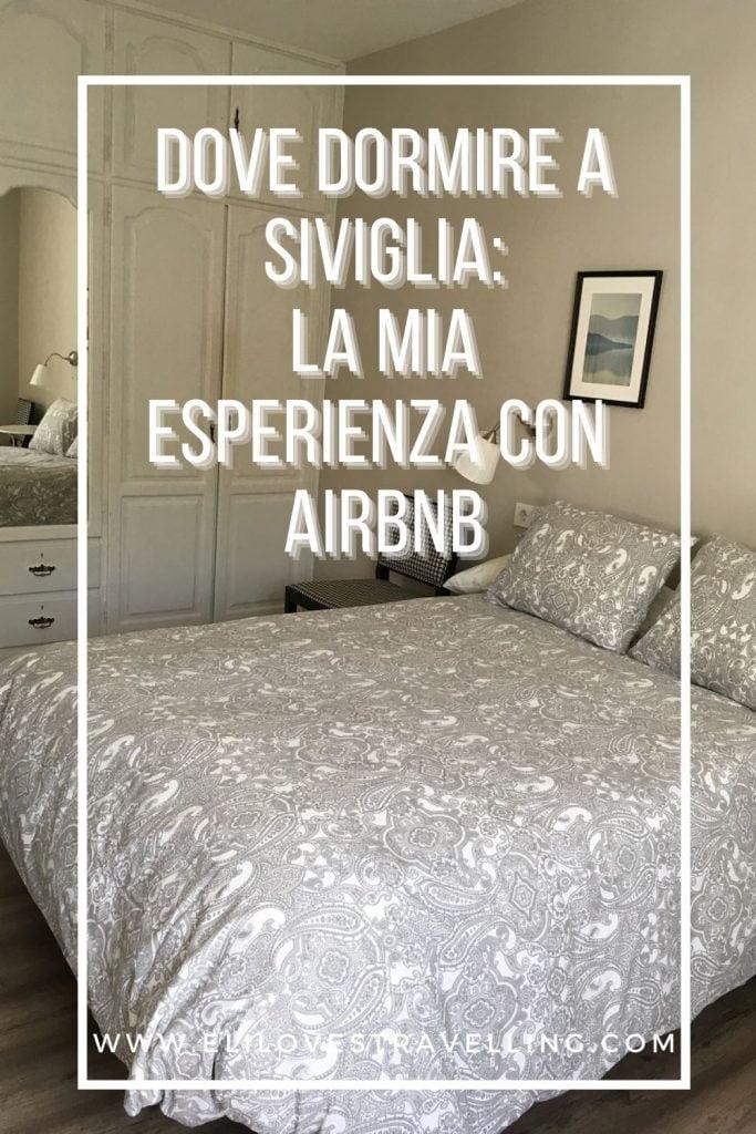 Dove dormire a Siviglia: la mia esperienza con Airbnb 2