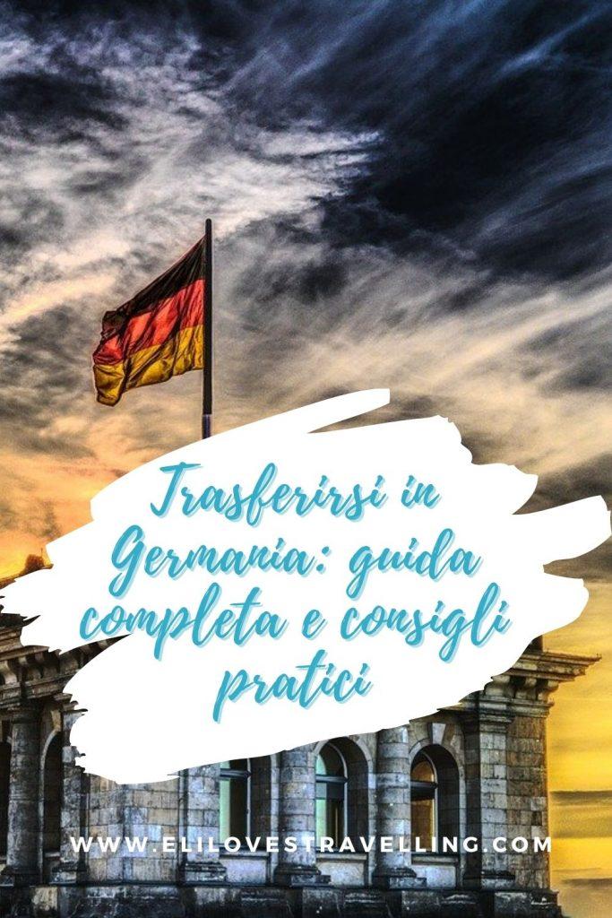 Trasferirsi in Germania: guida completa e consigli pratici 1