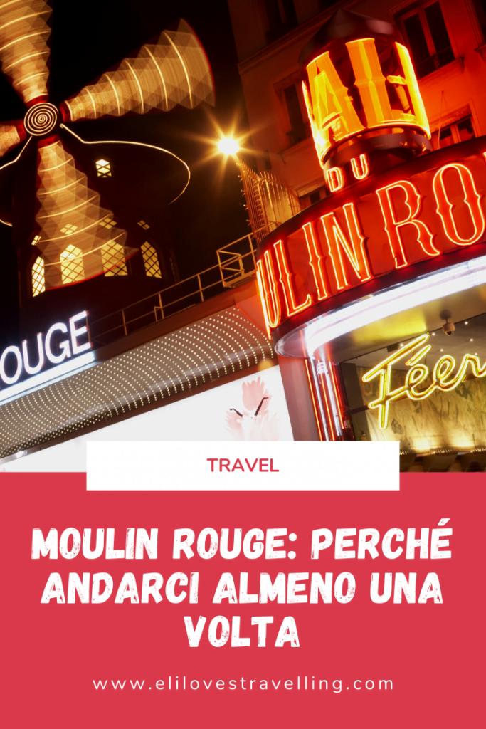 Spettacolo al Moulin Rouge: un'esperienza da fare almeno una volta nella vita 1
