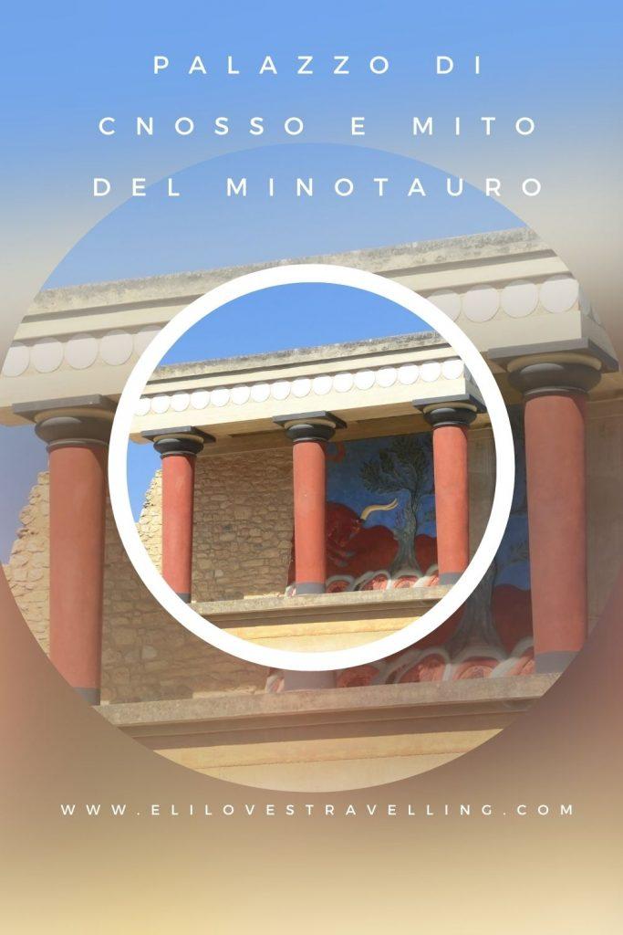 Creta: il palazzo di Cnosso e il mito del minotauro 3