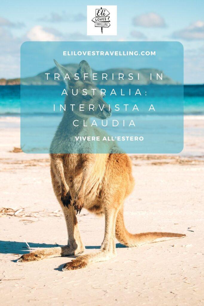 Trasferirsi in Australia: Claudia si racconta 3